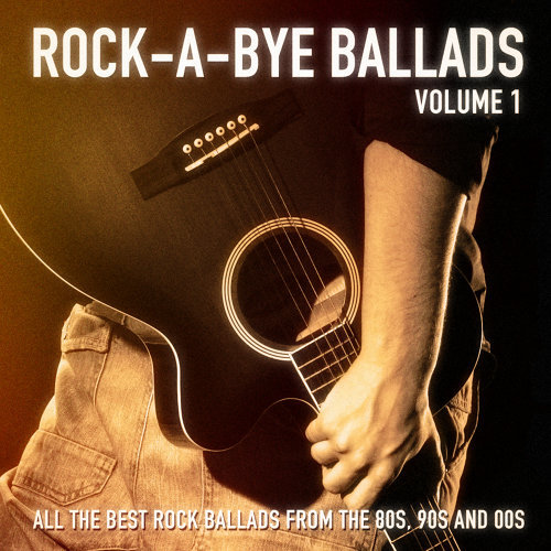 Rock A Bye Ballads Vol 1 All The Best