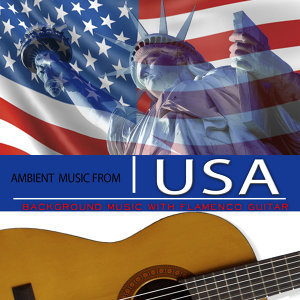 Ambient Music from Usa. Background Music with Flamenco Guitar