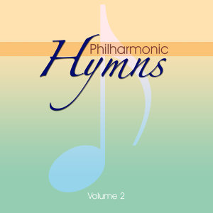 Philharmonic Hymns -  Orchestral hymns -Vol. 2