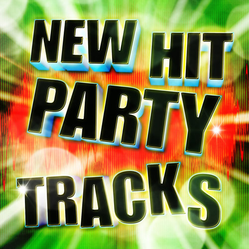 New Hit Party Tracks