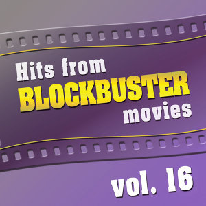 Hits from Blockbuster Movies Vol. 16