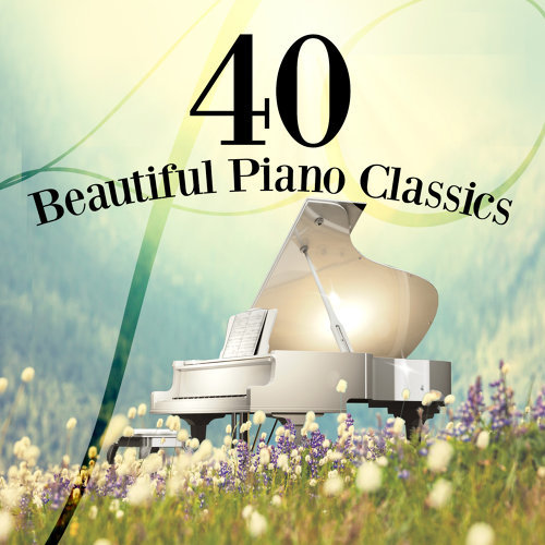 40 Beautiful Piano Classics