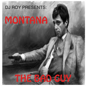 The Bad Guy (feat. Montana)