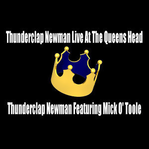 Thunderclap Newman Live At The Queens Head