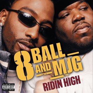 Ridin' High  (On-line Single) - Explicit Album Version   On-line Single