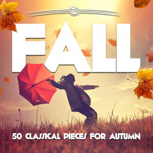 The Fall: 50 Classical Pieces for Autumn