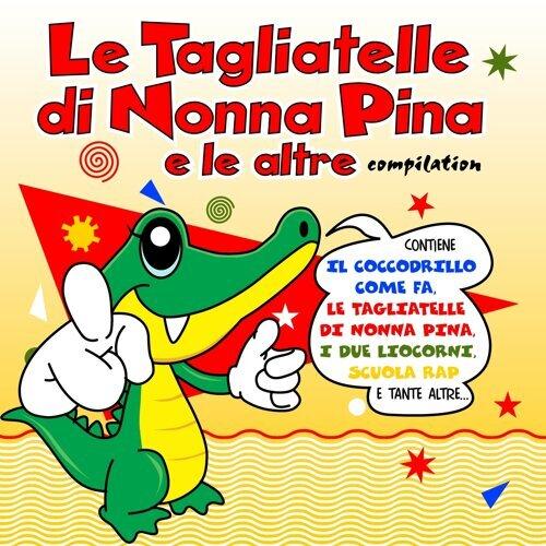 Le Tagliatelle Di Nonna Pina E Le Altre Vol.1