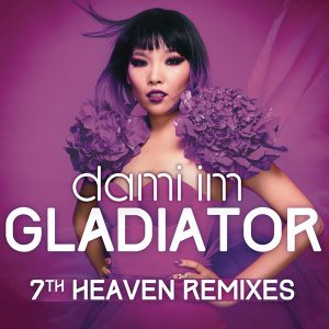 Gladiator (7th Heaven Remixes) - 7th Heaven Remixes
