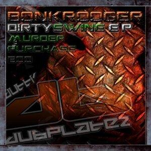 Dirty Swine / Murder / Purchase / Boo