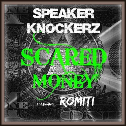 Scared Money (feat. Romiti)