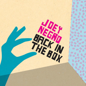 Joey Negro - Back In The Box Podcast