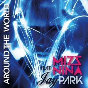 Around the World (feat. Jay Park)