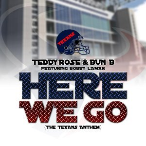 Here We Go (Texans Anthem) [feat. Bobby Lamar]