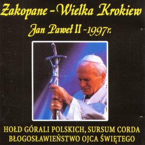Pope John Paul II in Zakopane-Wielka Krokiew (1997)