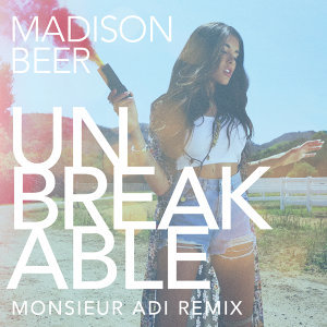 Unbreakable - Monsieur Adi Remix