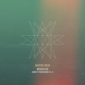 Weightless (Ambient Transmissions Vol.2)