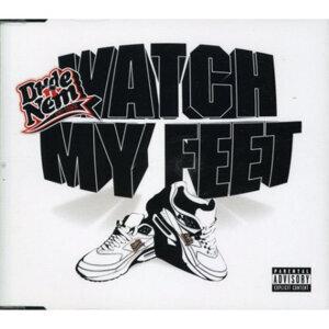 Watch My Feet - Single