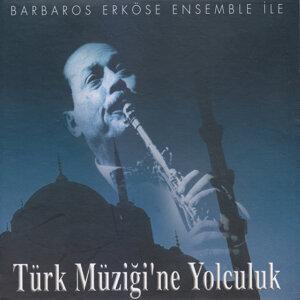 Türk Müziği'ne Yolculuk