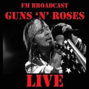 FM Broadcast: Guns 'N' Roses Live