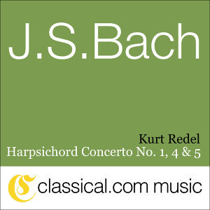 Johann Sebastian Bach, Harpsichord Concerto No. 1 In D Minor, BWV 1052