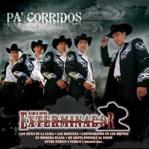 Pa' Corridos... Exterminador