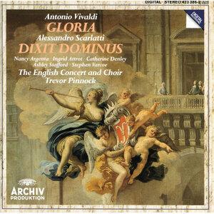 Vivaldi: Gloria / Scarlatti: Dixit Dominus