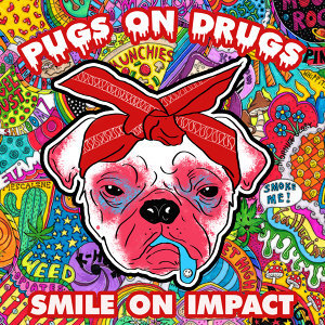 Pugs On Drugs