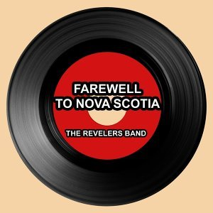Farewell to Nova Scotia - Irish Song