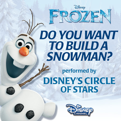 "Do You Want to Build a Snowman? - From ""Frozen"""