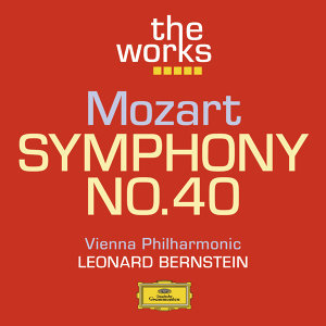 Mozart: Symphony No. 40 in G minor K.550