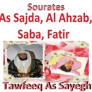 Sourates As Sajda, Al Ahzab, Saba, Fatir - Quran - Coran - Islam