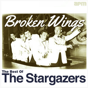 Broken Wings - The Best Of The Stargazers