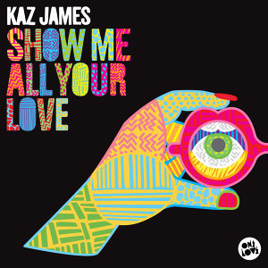 Show Me All Your Love - Single