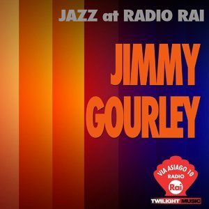 Jazz At Radio Rai: Jimmy Gourley Live - Via Asiago 10