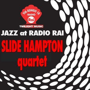 Jazz At Radio Rai: Slide Hampton Live - Via Asiago 10