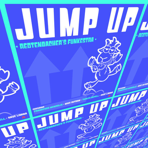 Jump Up (feat. Francesco Mendolia, Mike Outram, Dave Limina & Tucker Antell)