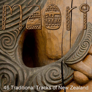 Maori - 46 Traditional Tracks Of New Zealand