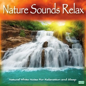 Nature Sounds: Relax