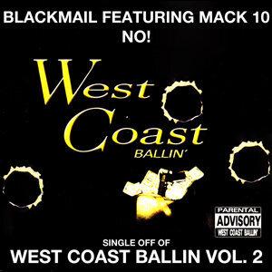No!: West Coast Ballin, Vol. 2