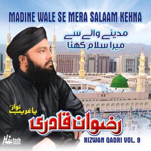 Madine Wale Se Mera Salaam Kehna, Vol. 9 - Islamic Naats