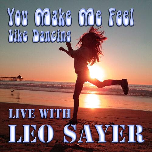 You Make Me Feel Like Dancing Live with Leo Sayer