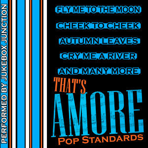 That's Amore: Pop Standards
