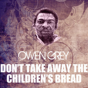 Don't Take Away The Children's Bread