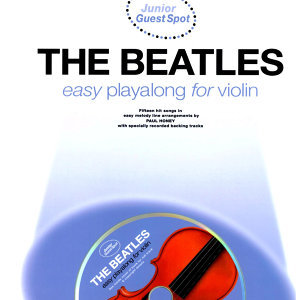 Easy Playalong for Violin with The Beatles
