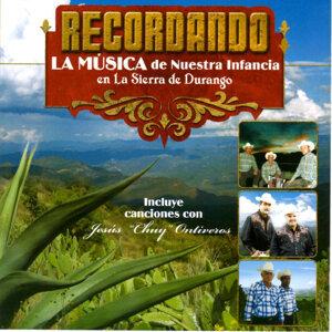 Recordando la Musica de Nuestra Infancia en la Sierra de Durango