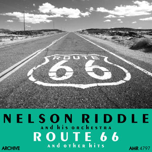 Route 66 (And Other Hits)