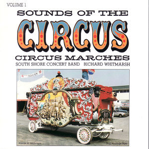 Sounds of the Circus - Volume 1