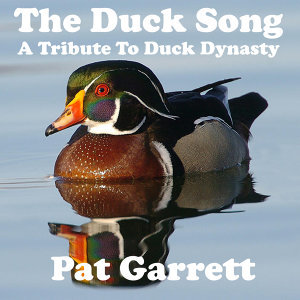 The Duck Song (A Tribute to Duck Dynasty)