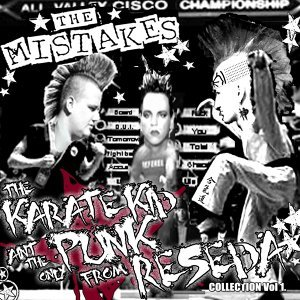 The Karate Kid Ain't the Only Punk from Reseda - Collection Vol. 1
