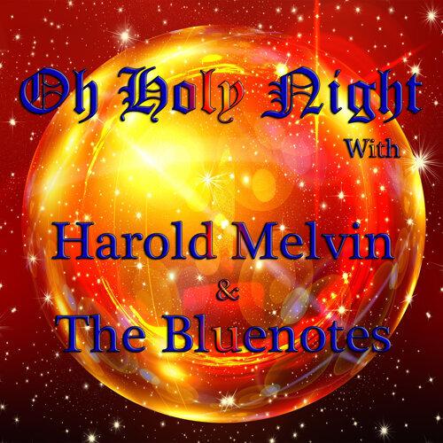 O Holy Night with Harold Melvin & The Bluenotes